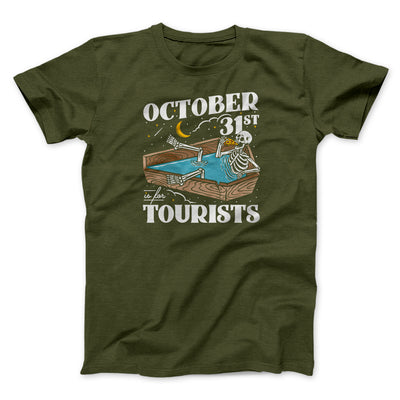 October 31st Is For Tourists Men/Unisex T-Shirt