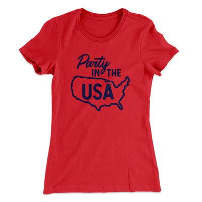 Party in the USA Women's T-Shirt-Solid Red - Famous IRL