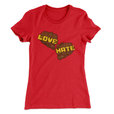 Love Hate Women's T-Shirt-Solid Red - Famous IRL