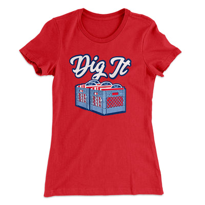 Dig It - Record Crate Women's T-Shirt-Solid Red - Famous IRL