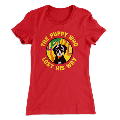The Puppy Who Lost His Way Women's T-Shirt-Solid Red - Famous IRL