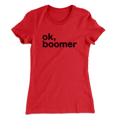 OK, Boomer Women's T-Shirt