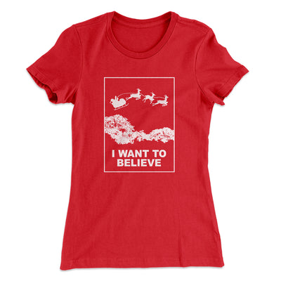 I Want to Believe Women's T-Shirt-Solid Red - Famous IRL