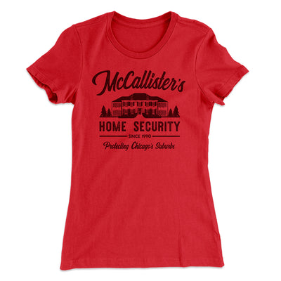 McCallister's Home Security Women's T-Shirt-Solid Red - Famous IRL