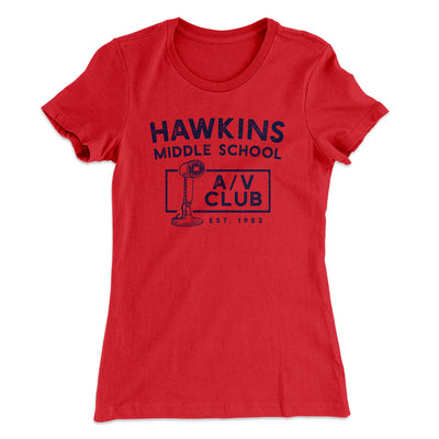 Hawkins Middle School A/V Club Women's T-Shirt-Solid Red - Famous IRL