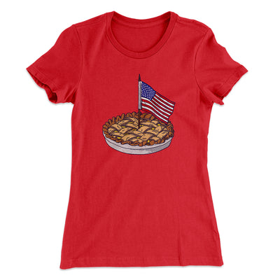 American Apple Pie Women's T-Shirt - Famous IRL Funny and Ironic T-Shirts and Apparel