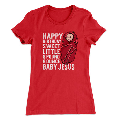 Happy Birthday Baby Jesus Women's T-Shirt-Solid Red - Famous IRL