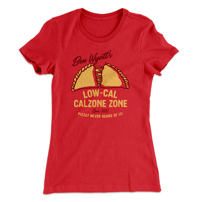 Ben Wyatt's Low Cal Calzone Zone Women's T-Shirt-Solid Red - Famous IRL