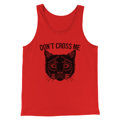 Don't Cross Me Men/Unisex Tank
