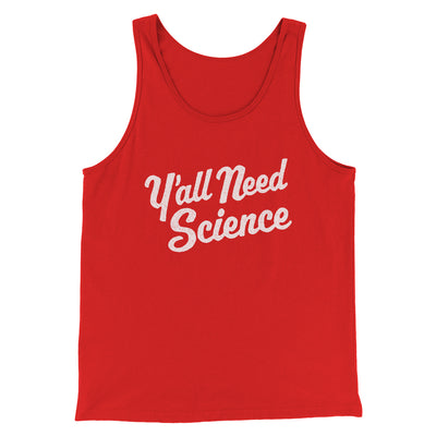 Y'all Need Science Men/Unisex Tank-Men/Unisex Tank Top-White Label DTG-Red-S-Famous IRL