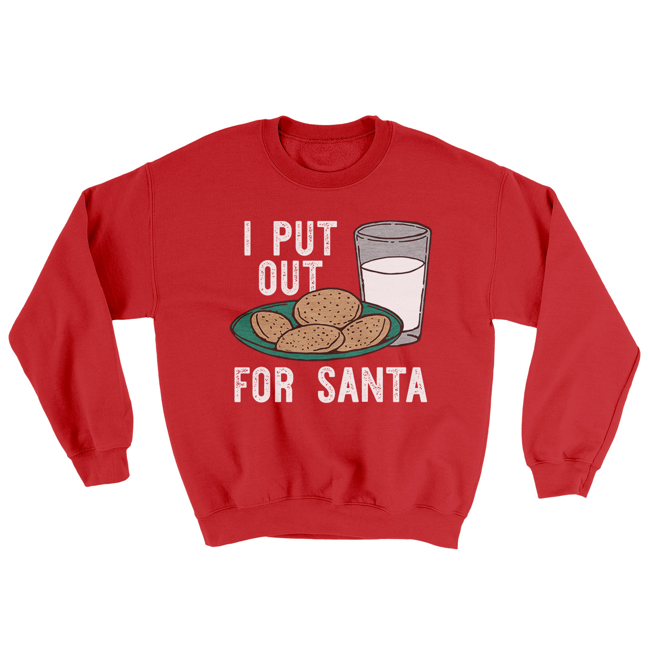 I Put Out For Santa Menunisex Ugly Sweater Famous Irl