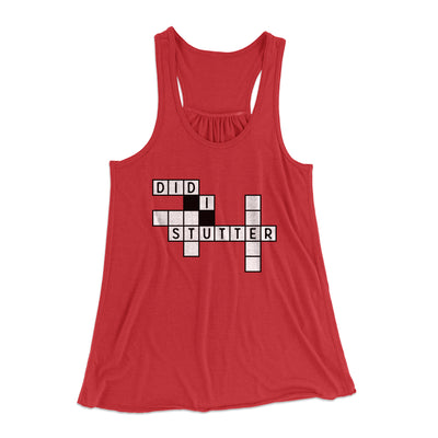 Did I Stutter? Women's Flowey Racerback Tank Top-Red - Famous IRL