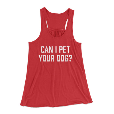 Can I Pet Your Dog? Women's Flowey Racerback Tank Top-Red - Famous IRL