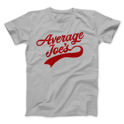 Average Joe's Team Uniform Men/Unisex T-Shirt-Silver - Famous IRL