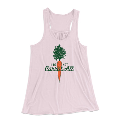 I Do Not Carrot All Women's Flowey Racerback Tank Top-Soft Pink - Famous IRL