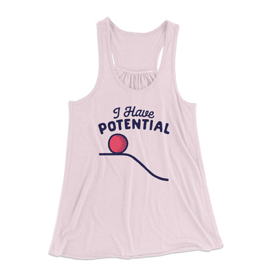 I Have Potential Women's Flowey Racerback Tank Top-Soft Pink - Famous IRL