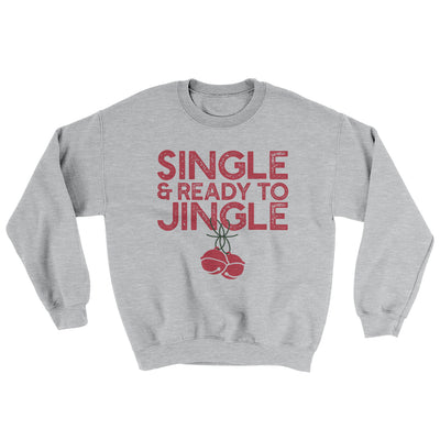Single and Ready to Jingle Men/Unisex Ugly Sweater-Sport Grey - Famous IRL