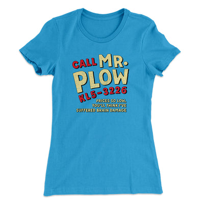 Mr. Plow Women's T-Shirt