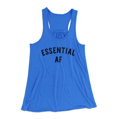 Essential AF Women's Flowey Tank Top-Women's Flowey Racerback Tank Top-White Label DTG-True Royal-XS-Famous IRL