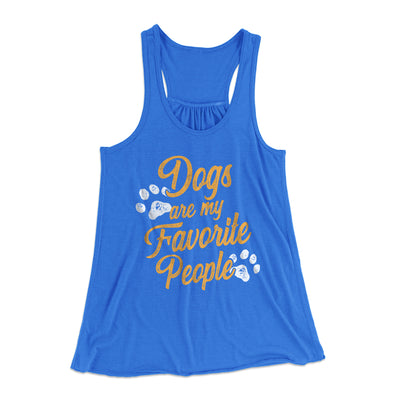 Dogs Are My Favorite People Women's Flowey Racerback Tank Top-True Royal - Famous IRL