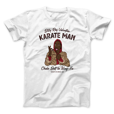 Billy Ray Valentine Karate Man Men/Unisex T-Shirt-White - Famous IRL