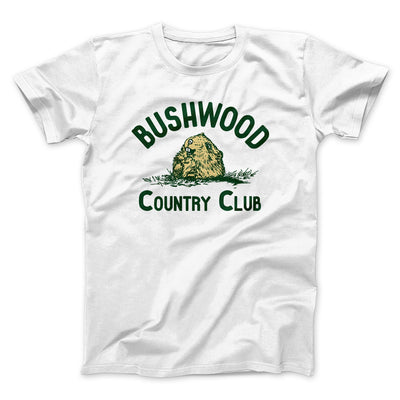 Bushwood Country Club Men/Unisex T-Shirt-White - Famous IRL