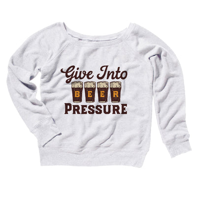 Give Into Beer Pressure Women's Off The Shoulder Sweatshirt-White - Famous IRL