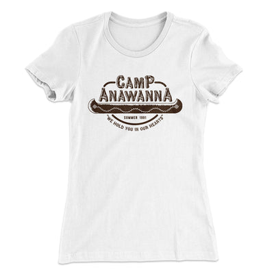 Camp Anawanna Women's T-Shirt-Solid White - Famous IRL