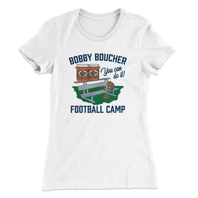 Bobby Boucher Football Camp Women's T-Shirt-Solid White - Famous IRL