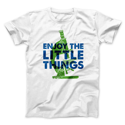 Enjoy the Little Things Men/Unisex T-Shirt-White - Famous IRL