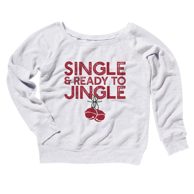 Single and Ready to Jingle Women's Off The Shoulder Sweatshirt-White - Famous IRL