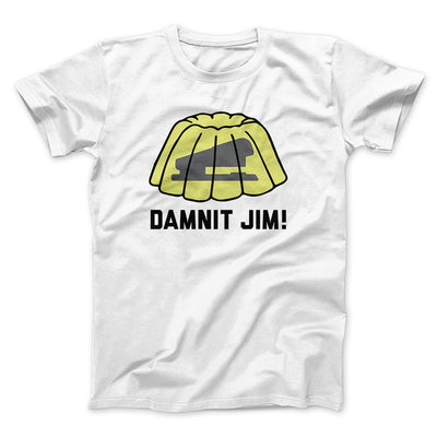 Damnit Jim! Men/Unisex T-Shirt-White - Famous IRL