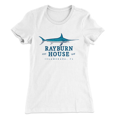Rayburn House Women's T-Shirt-Solid White - Famous IRL