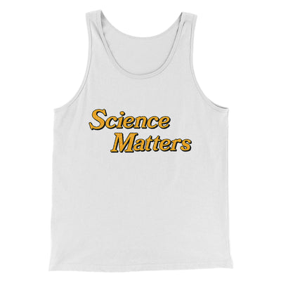 Science Matters Men/Unisex Tank-Men/Unisex Tank Top-White Label DTG-White-S-Famous IRL