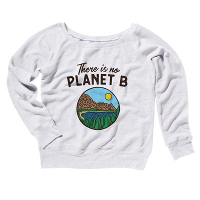 There is no Planet B Women's Off The Shoulder Sweatshirt-White - Famous IRL