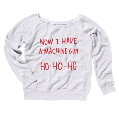 Now I Have a Machine Gun Ho Ho Ho Women's Off The Shoulder Sweatshirt-White - Famous IRL