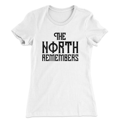 The North Remembers Women's T-Shirt-T-Shirt-Printify-Solid White-S-Famous IRL
