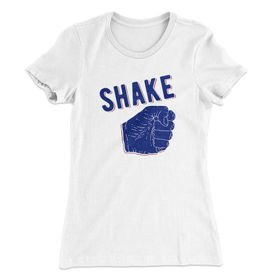 Shake Women's T-Shirt-Solid White - Famous IRL