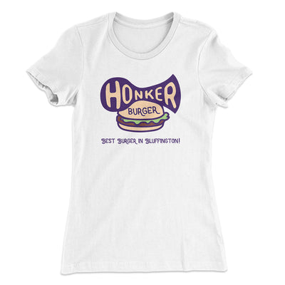 Honker Burger Women's T-Shirt-Solid White - Famous IRL