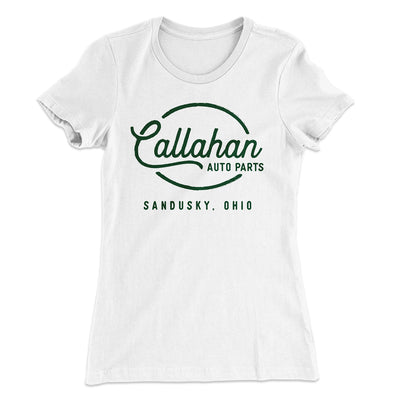 Callahan Auto Parts Women's T-Shirt - Famous IRL Funny and Ironic T-Shirts and Apparel