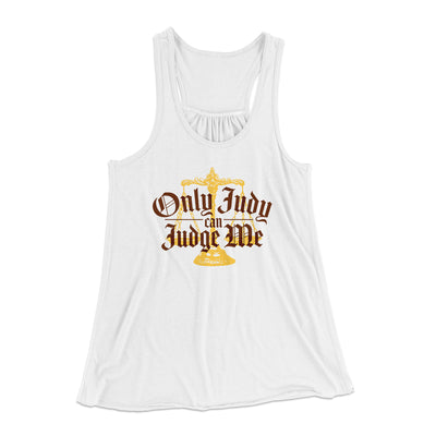 Only Judy Can Judge Me Women's Flowey Tank Top