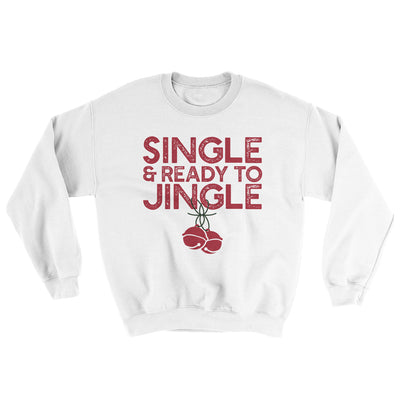 Single and Ready to Jingle Men/Unisex Ugly Sweater-White - Famous IRL
