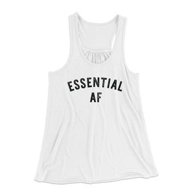 Essential AF Women's Flowey Tank Top-Women's Flowey Racerback Tank Top-White Label DTG-White-XS-Famous IRL