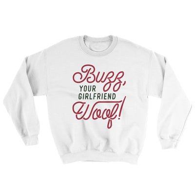 Buzz, Your Girlfriend, Woof! Men/Unisex Ugly Sweater