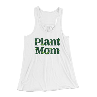 Plant Mom Women's Flowey Tank Top-Women's Flowey Racerback Tank Top-White Label DTG-White-XS-Famous IRL