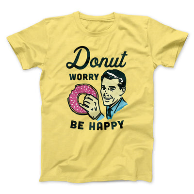 Donut Worry Be Happy Men/Unisex T-Shirt-Yellow - Famous IRL