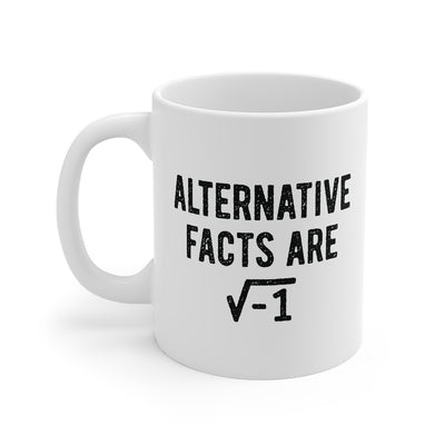 Alternative Facts Are Irrational Coffee Mug-Mug-Printify-11oz-Famous IRL