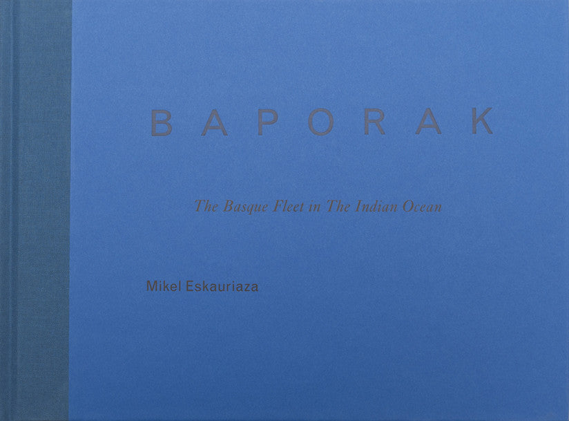 BAPORAK - The Basque Fleet In The Indian Ocean - Dalpine
