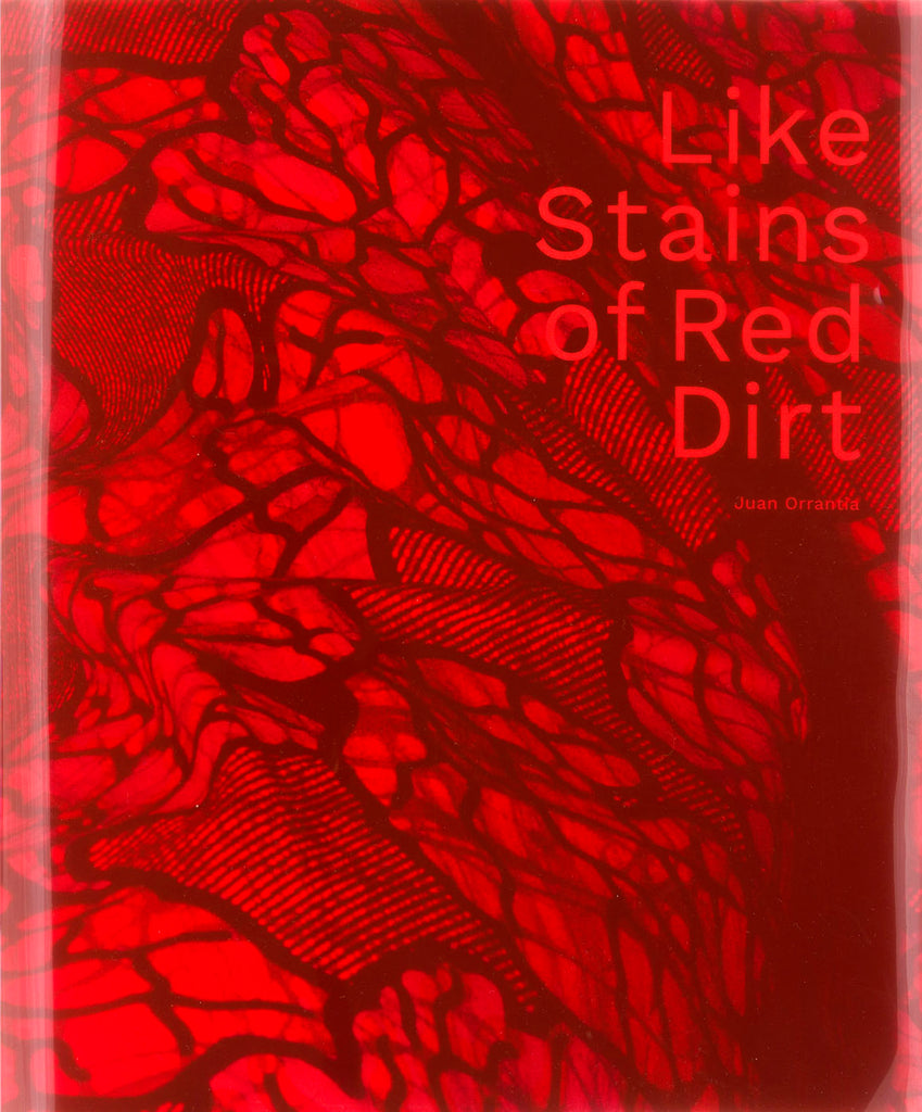 Like Stains of Red Dirt - Juan Orrantia - Dalpine