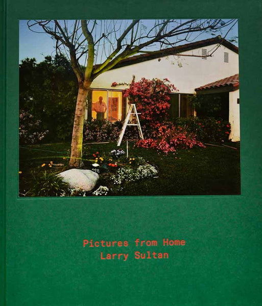 Pictures From Home - Larry Sultan - Dalpine